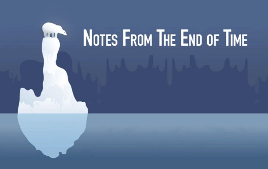 Notes from the end of time header